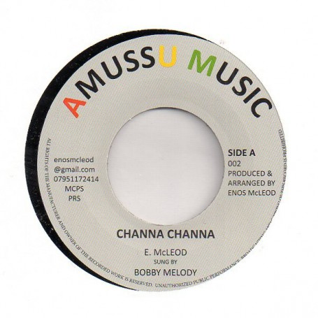 "(7"") BOBBY MELODY - CHANNA CHANNA / VERSION"