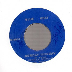 "(7"") DERRICK MORGAN - SUNDAY MONDAY / BE STILL"