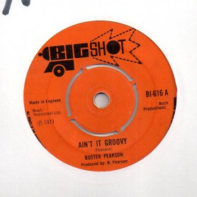 "(7"") BUSTER PEARSON - AIN'T IT GROOVY / MY CHILDREN FAVOURITE"