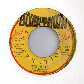 "(7"") CLINT EASTWOOD - TEE TA TOE / VERSION"