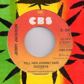 "(7"") JERRY JACKSON - TELL HER JOHNNY SAID GOODBYE"