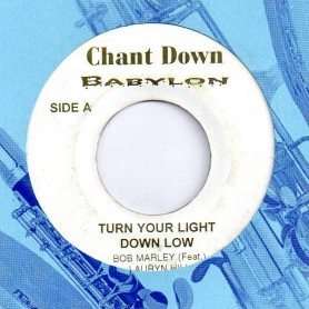 "(7"") BOB MARLEY Feat LAURYN HILL - TURN YOUR LIGHT DOWN LOW / KINKY REGGAE"