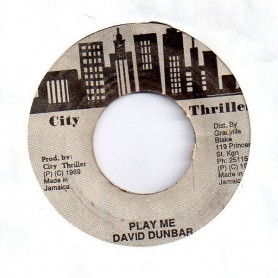 "(7"") DAVID DUNBAR - PLAY ME / VERSION"