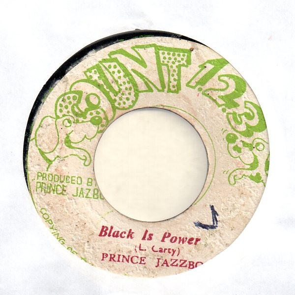 PRINCE JAZZBO - Black Is Power / Step Forward Youth