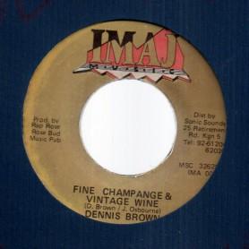 """(7"""") DENNIS BROWN - FINE CHAMPAGNE & VINTAGE WINE / VERSION"""