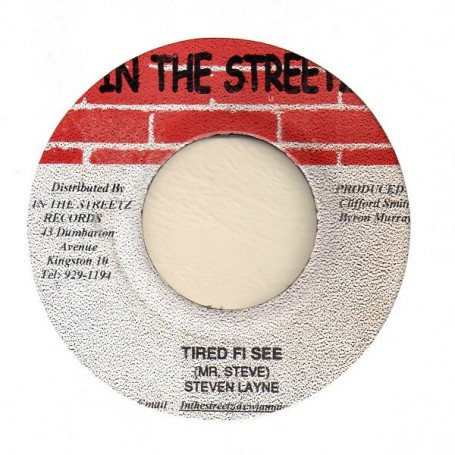 "(7"") STEVEN LAYNE - TIRED FI SEE"
