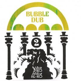 (LP) DUB CLUB - BUBBLE DUB VOLUME 2