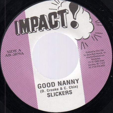 "(7"") SLICKERS - GOOD NANNY / RANDY'S ALL STARS - NANNY VERSION"