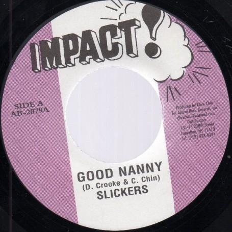 "(7"") SLICKERS - GOOD NANNY / RANDY'S ALL STARS - NANNY VERSION"