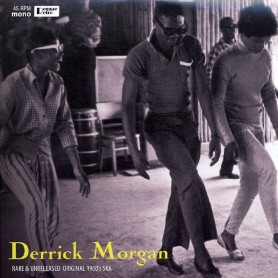"(10"") DERRICK MORGAN - RARE & UNRELEASED ORIGINAL 1960'S SKA"