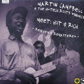 "(10"") MARTIN CAMPBELL & THE HI-TECH ROOTS DYNAMICS MEET : HOT & RICH - REMIXED & REMASTERED"