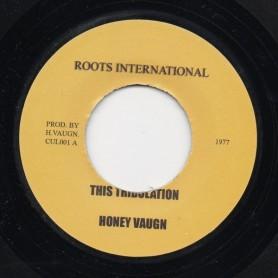 """(7"""") HONEY VAUGN - THIS TRIBULATION"""