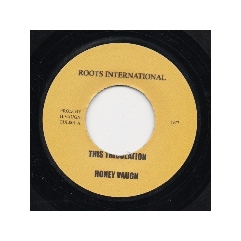 "(7"") HONEY VAUGN - THIS TRIBULATION / THIS TRIBULATION DUB"