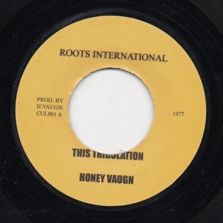 "(7"") HONEY VAUGN - THIS TRIBULATION / THIS TRIBULATION DUB"