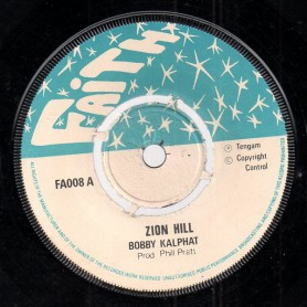 """(7"""") BOBBY KALPHAT - ZION HILL / DUB HILL"""
