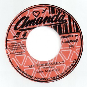 "(7"") LARRY MARSHALL - MY FOREPARENT / VERSION"