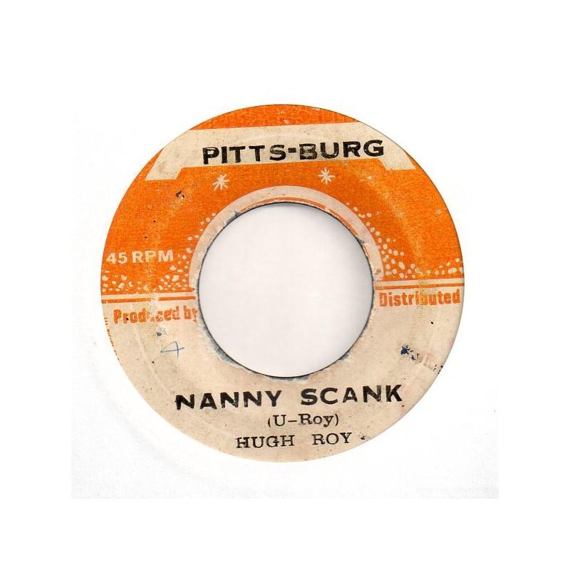 """(7"""") HUGH ROY - NANNY SCANK / VERSION"""