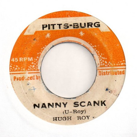 "(7"") HUGH ROY - NANNY SCANK / VERSION"