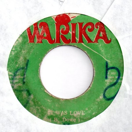 "(7"") BRENT DOWE - IT WAS LOVE / LOVIN DUB"