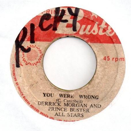 "(7"") DERRICK MORGAN AND PRINCE BUSTER - YOU WERE WRONG / YOU SHOULD BE ASHAMED"
