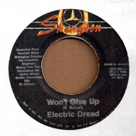 """(7"""") ELECTRIC DREAD - WON'T GIVE UP / STRANGER STRONG"""
