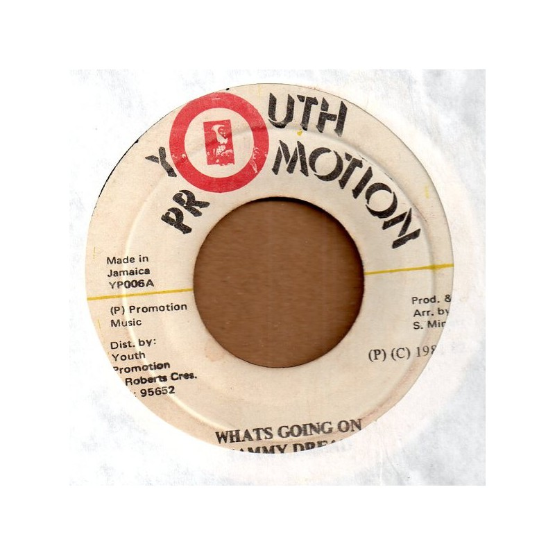 "(7"") SAMMY DREAD - WHATS GOING ON / VERSION"