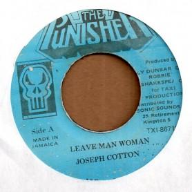 """(7"""") JOSEPH COTTON - LEAVE MAN WOMAN / VERSION"""