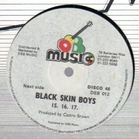 "(12"") 15, 16, 17 - BLACK SKIN BOYS / GOOD TIMES"
