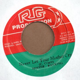 """(7"""") MOODIE RANKING - NEVER LET YOUR MOTHER CRY / VERSION"""