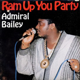 (LP) ADML BAILEY - RAM UP YOU PARTY