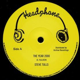 "(12"") STEVE TULLS - THE YEAR 2000 / HEADPHONE ALL STARS - THE YEAR 2000 VERSION"