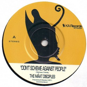 "(7"") THE MAAT DISCIPLES - DON'T SCHEME AGAINST PEOPLE / WOODY ALLAN - NATTY DON'T WANT NO DIGITAL"