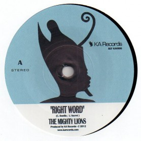 "(7"") THE MIGHTY LIONS - RIGHT WORD / SOUL AGITATORS - DUB"