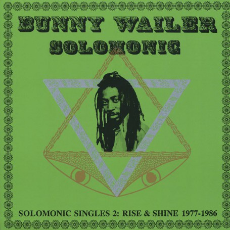 (2xLP) BUNNY WAILER - SOLOMONIC SINGLES 2 : RISE & SHINE 1977 - 1986