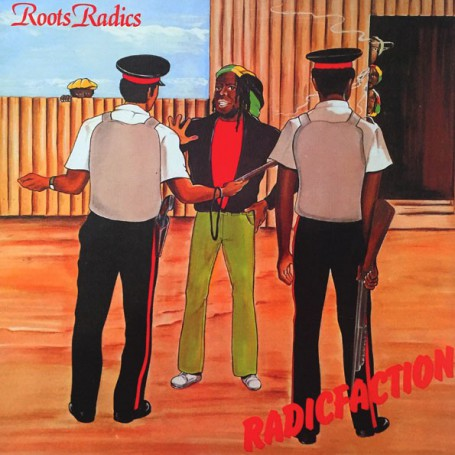 (LP) ROOTS RADICS - RADICFACTION