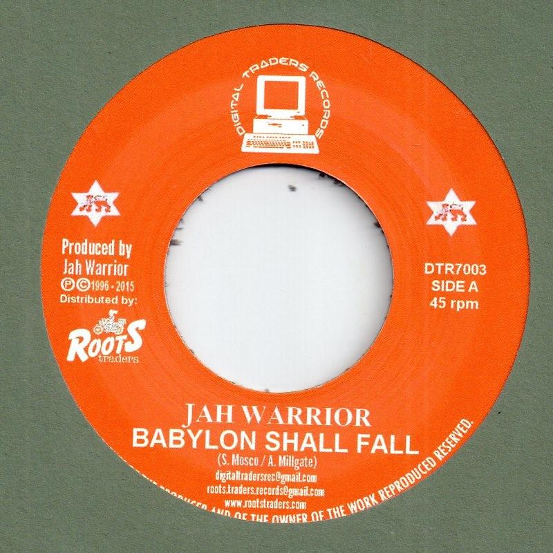 "(7"") JAH WARRIOR - BABYLON SHALL FALL / TUMBLE DOWN DUB"