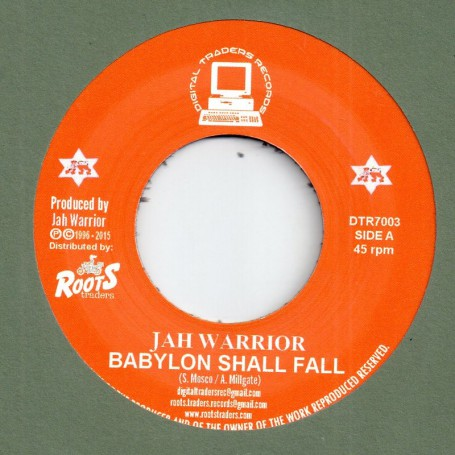"(7"") JAH WARRIOR - BABYLON SHALL FALL / TUMBLE DOWN DUB"