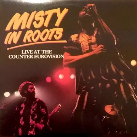 (LP) MISTY IN ROOTS - LIVE AT THE COUNTER EUROVISION