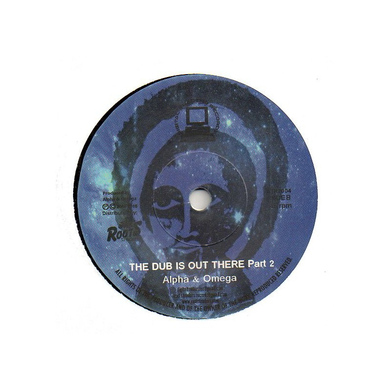 "(7"") ALPHA & OMEGA - THE DUB IS OUT THERE / PART 2"