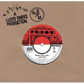 """(7"""") LLOYD PARKS - MONEY FOR JAM"""