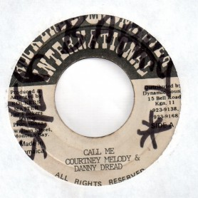 "(7"") COURTNEY MELODY & DANNY DREAD - CALL ME / PART 2"