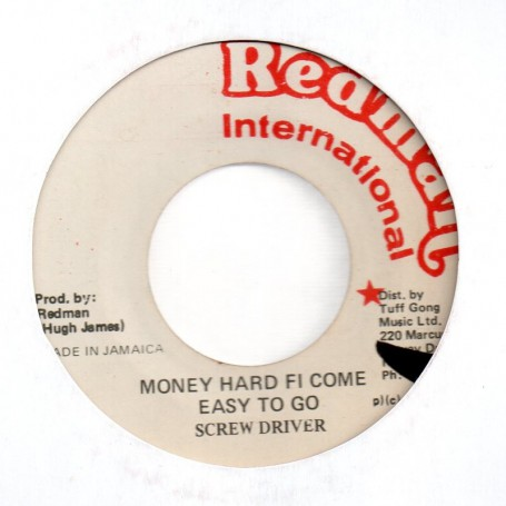 "(7"") SCREW DRIVER - MONEY HARD FI COME EASY TO GO / VERSION"