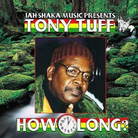 (LP) TONY TUFF - HOW LONG - JAH SHAKA