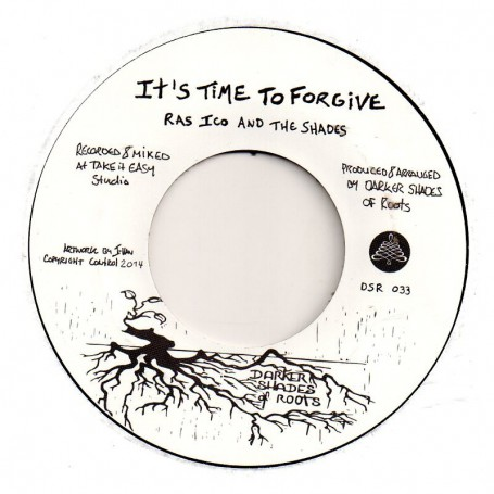 "(7"") RAS ICO AND THE SHADES - IT'S TIME TO FORGIVE / THE SHADES - THE REMINDER"