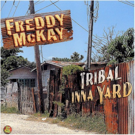 (LP) FREDDY McKAY - TRIBAL INNA YARD