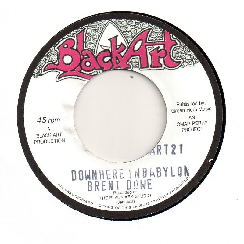 "(7"") BRENT DOWE - DOWN HERE IN BABYLON / THE UPSETTERS - IF THE CAP FITS"