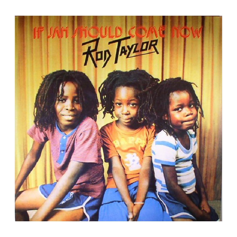 (LP) ROD TAYLOR - IF JAH SHOULD COME NOW