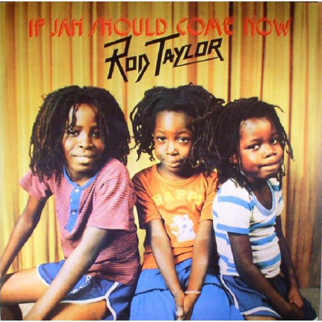 (LP) ROD TAYLOR - IF JAH SHOULD COME NOW