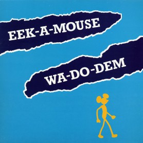 (LP) EEK A MOUSE - WA DO DEM
