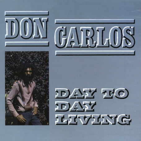 (LP) DON CARLOS - DAY TO DAY LIVING
